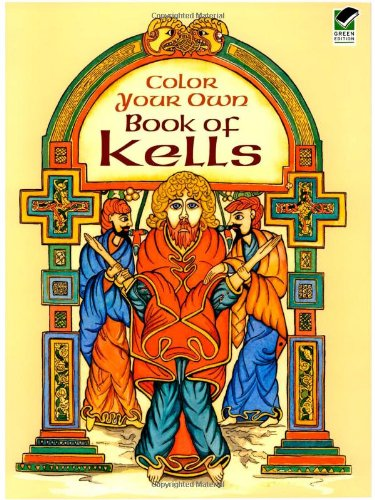 Color Your Own Book of Kells 9780486418650
