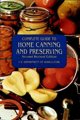 Complete Guide to Home Canning and Preserving 9780486409313