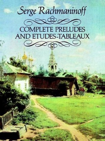 Complete Preludes and Etudes-Tableaux 9780486256962