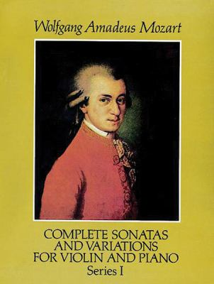 Complete Sonatas and Variations for Violin and Piano, Series I 9780486272993