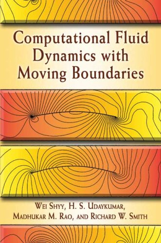 Computational Fluid Dynamics with Moving Boundaries 9780486458908