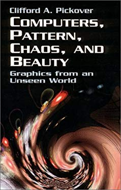 Computers, Pattern, Chaos and Beauty 9780486417097