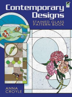 Contemporary Designs Stained Glass Pattern Book Contemporary Designs Stained Glass Pattern Book 9780486471761