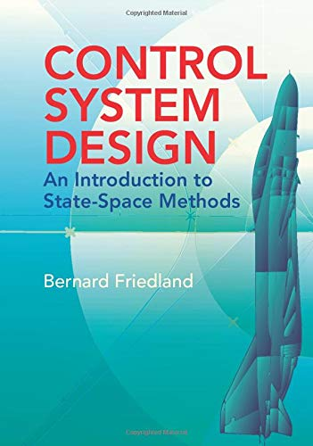 Control System Design: An Introduction to State-Space Methods 9780486442785