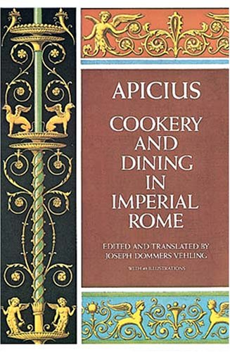 Cookery and Dining in Imperial Rome 9780486235639