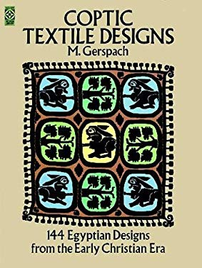 Coptic Textile Designs: 144 Egyptian Designs from the Early Christian Era 9780486228495