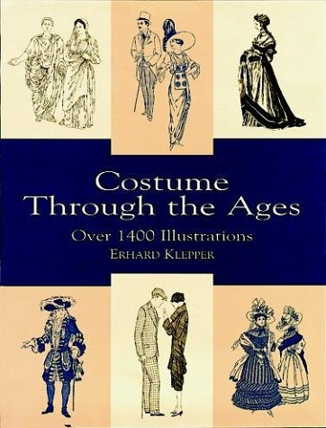 Costume Through the Ages: Over 1400 Illustrations 9780486407227