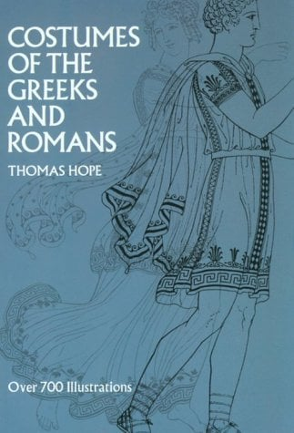 Costumes of the Greeks and Romans 9780486200217