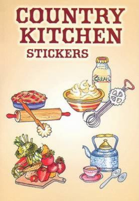 Country Kitchen Stickers 9780486444826