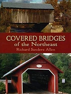 Covered Bridges of the Northeast 9780486436623