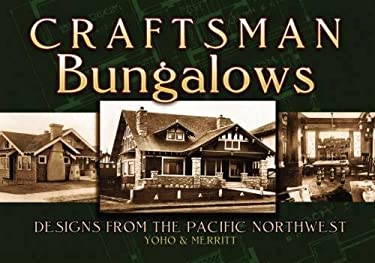 Craftsman Bungalows: Designs from the Pacific Northwest 9780486468754