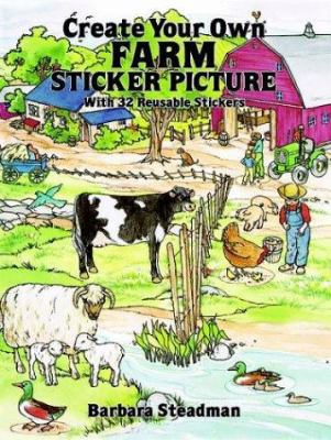 Create Your Own Farm Sticker Picture: With Full-Color Background and 32 Pressure-Sensitive Stickers 9780486277752