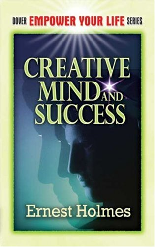 Creative Mind and Success 9780486454405
