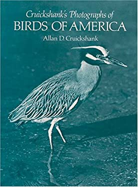 Cruickshank's Photographs of Birds of America 9780486234977