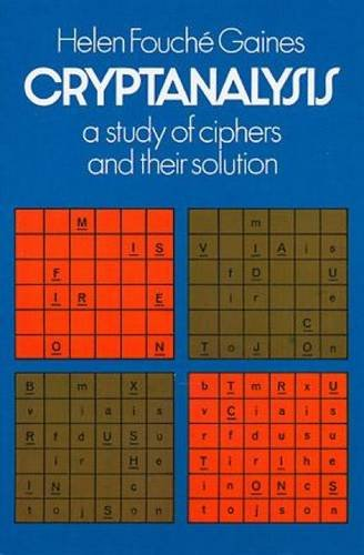 Cryptanalysis: A Study of Ciphers and Their Solution 9780486200972