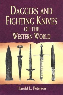 Daggers and Fighting Knives of the Western World 9780486417431