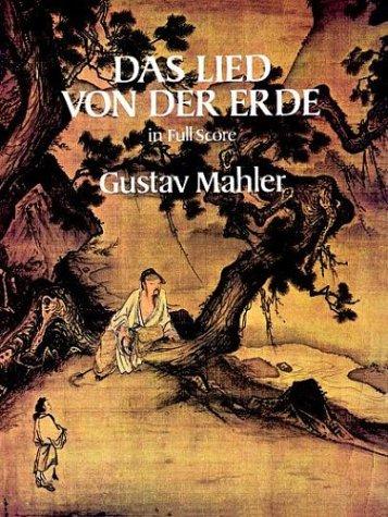 Das Lied Von Der Erde in Full Score Lied Von Der Erde in Full Score 9780486256573