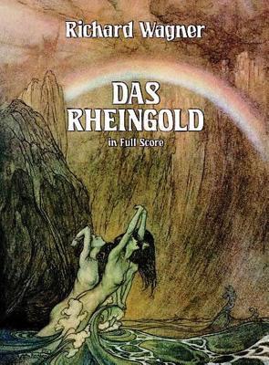 Das Rheingold in Full Score 9780486249254