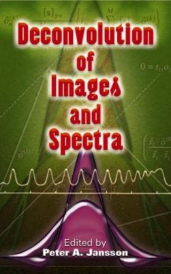 Deconvolution of Images and Spectra: Second Edition 9780486453255