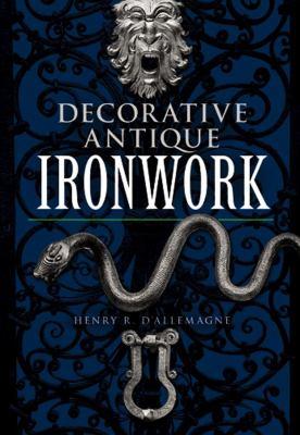 Decorative Antique Ironwork 9780486220826