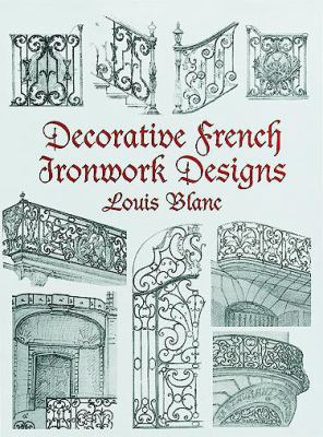 Decorative French Ironwork Designs 9780486404875