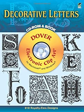 Decorative Letters CD-ROM and Book [With For Macintosh and Windowa] 9780486999425
