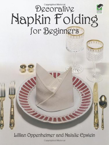 Decorative Napkin Folding for Beginners 9780486237978