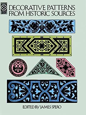 Decorative Patterns from Historic Sources 9780486251202