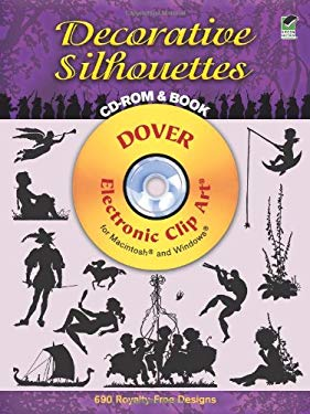 Decorative Silhouettes [With CDROM] 9780486995861
