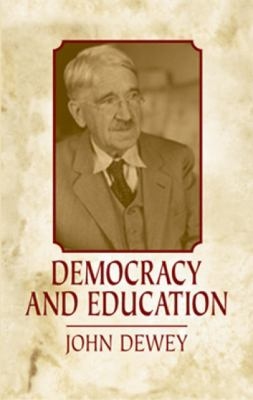 Democracy and Education 9780486433998