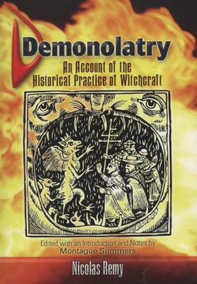 Demonolatry: An Account of the Historical Practice of Witchcraft 9780486461373