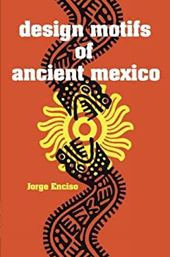Design Motifs of Ancient Mexico 9780486200842