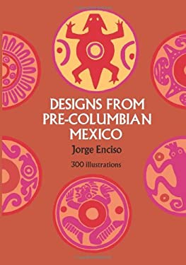 Designs from Pre-Columbian Mexico 9780486227948