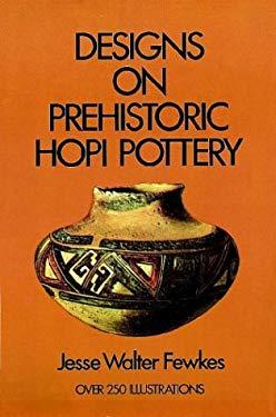 Designs on Prehistoric Hopi Pottery 9780486229591