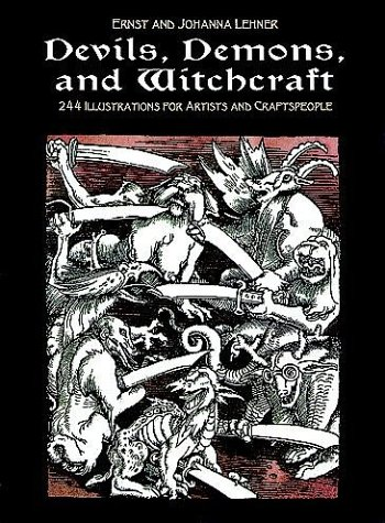 Devils, Demons, and Witchcraft: 244 Illustrations for Artists 9780486227511