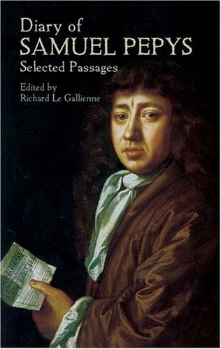 Diary of Samuel Pepys: Selected Passages 9780486436678