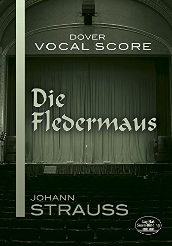 Die Fledermaus Vocal Score 9780486413839