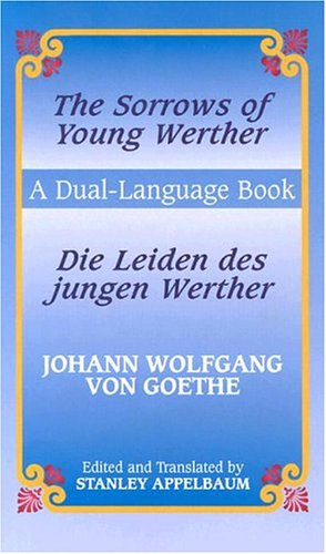 Die Leiden Des Jungen Werther/The Sorrows Of Young Werther 9780486433639