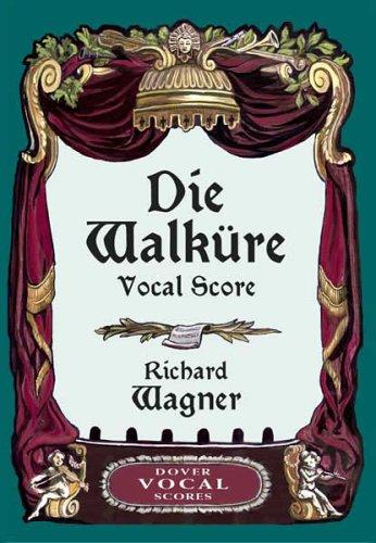 Die Walkure Vocal Score 9780486443249