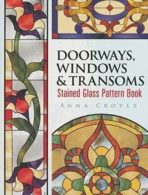 Doorways, Windows & Transoms Stained Glass Pattern Book 9780486462356