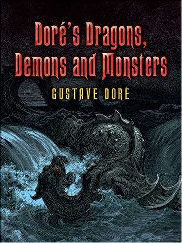 Dore's Dragons, Demons and Monsters 9780486448893