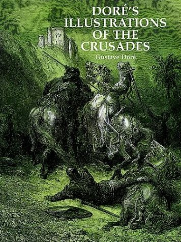 Dore's Illustrations of the Crusades 9780486295978