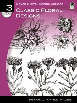 Classic Floral Designs [With CDROM] 9780486990637
