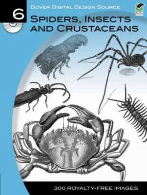 Spiders, Insects and Crustaceans [With CDROM] 9780486990705