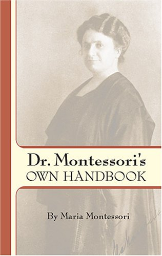 Dr. Montessori's Own Handbook 9780486445250