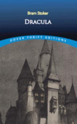 Dracula - Stoker, Bram / Dover Thrift Editions