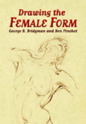 Drawing the Female Form 9780486443478
