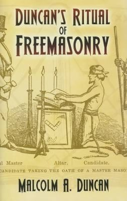 Duncan's Ritual of Freemasonry 9780486455952