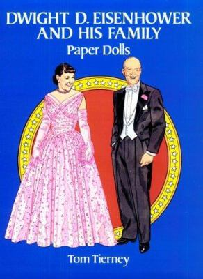 Dwight D. Eisenhower and His Family Paper Dolls
