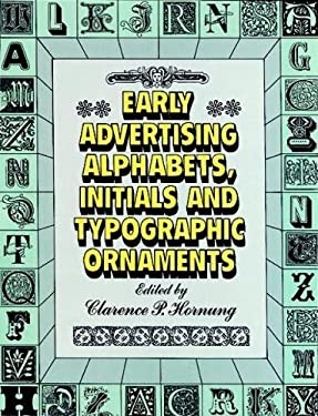 Early Advertising Alphabets, Initials and Typographic Ornaments 9780486284057